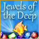 Jewels of the Deep - Online