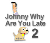 Buy PC games online, download : Johnny, why are you late? 2