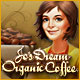 Jo's Dream: Organic Coffee Game
