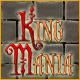 King Mania