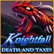 Knightfall Death and Taxes