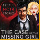Little Noir Stories: The Case of the Missing Girl - Free game download