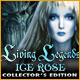 Living Legends: Ice Rose Collector