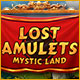 Lost Amulets: Mystic Land Game