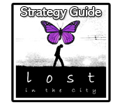 Lost in the City Strategy Guide