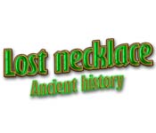 Lost Necklace – Ancient History