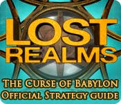 Lost Realms: The Curse of Babylon Strategy Guide feature