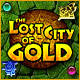 The Lost City of Gold - thumbnail