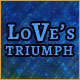 Love's Triumph Game