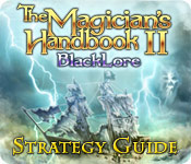 The Magician's Handbook II: BlackLore Strategy Guide feature