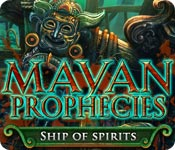 Mayan Prophecies: Ship of Spirits Game Featured Image