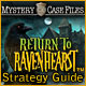 download Mystery Case Files: Return to Ravenhearst Strategy Guide ™ free game