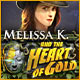 Melissa K. and the Heart of Gold - Mac