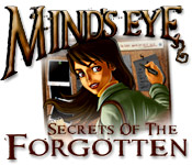 Mind's Eye: Secrets of the Forgotten Walkthrough