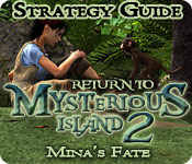 Return to Mysterious Island 2: Mina's Fate Strategy Guide feature