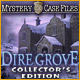 Mystery Case Files®: Dire Grove Collector