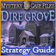 Mystery Case Files®: Dire Grove  Strategy Guide