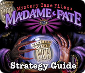 Mystery Case Files: Madame Fate ™ Strategy Guide Feature Game