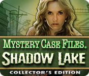 Mystery Case Files®: Shadow Lake Collector's Edition - Featured Game!