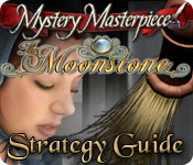 Mystery Masterpiece: The Moonstone Strategy Guide feature