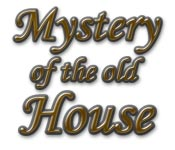 Mystery of the Old House