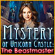Jauna datorspele Mystery of Unicorn Castle: The Beastmaster