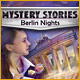 Mystery Stories: Berlin Nights Game