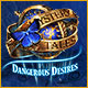 Mystery Tales: Dangerous Desires Game