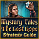 Dator spele: : Mystery Tales: The Lost Hope Strategy Guide