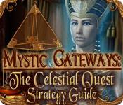 Mystic Gateways: The Celestial Quest Strategy Guide feature