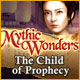 Mythic Wonders: Child of Prophecy - Mac