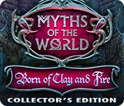 Myths of the World: Born of Clay and Fire Collector's Edition Game Featured Image