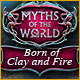Myths of the World: Born of Clay and Fire Game