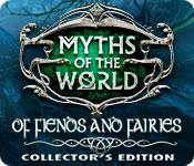 Myths of the World: Of Fiends and Fairies Collector's Edition for Mac Game