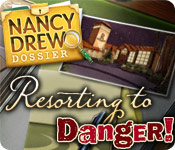 Nancy Drew Dossier: Resorting to Danger Walkthrough