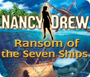 Nancy Drew: Ransom of the Seven Ships feature