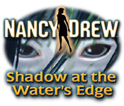 Nancy Drew: Shadow at the Water's Edge Game Featured Image