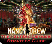 Nancy Drew: The Haunted Carousel Strategy Guide Feature Game