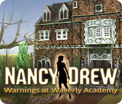 Nancy Drew: Warnings at Waverly Academy - Featured Game!