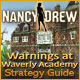 Nancy Drew: Warnings at Waverly Academy Strategy Guide picture