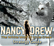Nancy Drew: The White Wolf of Icicle Creek Strategy Guide Feature Game