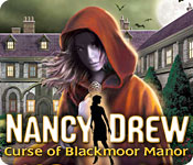 Nancy Drew - Curse of Blackmoor Manor Feature Game