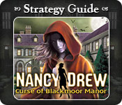 Nancy Drew - Curse of Blackmoor Manor Strategy Guide Feature Game