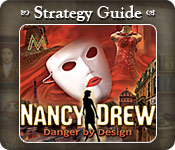 Nancy Drew - Danger by Design Strategy Guide Feature Game