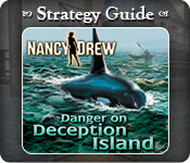 Nancy Drew - Danger on Deception Island Strategy Guide Feature Game