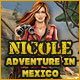 Free online games - game: Nicole Adventures in Mexico