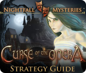 Nightfall Mysteries: Curse of the Opera Strategy Guide feature