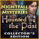 Nightfall Mysteries: Haunted by the Past Collector's Edition - Mac