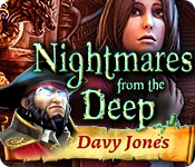 Nightmares from the Deep: Davy Jones Walkthrough