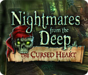Nightmares from the Deep: The Cursed Heart Walkthrough